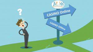 Casino online va offline la gi Cai nao tot hon