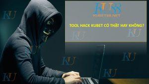Tool hack Kubet là gì?