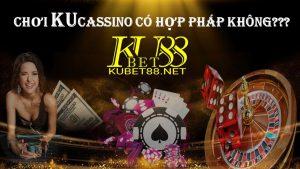 ku casino co hop phap khong