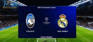 Cùng KUBET phân tích trận đấu giữa Atalanta vs Real Madrid