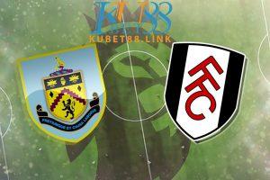 Cùng KUBET phân tích trận đấu giữa Burnley vs Fulham