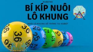 bi-kip-nuoi-lo-khung-kubet