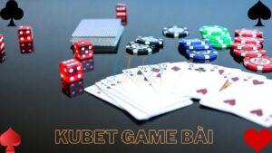 kho-kubet-game-bai-co-tro-nao-de-an-tien
